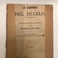 Libros antiguos: LA ALMONEDA DEL DIABLO. LIERN, RAFAEL MARÍA. VALENCIA: IMP. FERRER DE ORGA, 1863. 8VO. 117 PP. 1H.. Lote 160671542