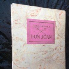 Libros antiguos: DON JUAN - FERRAN SOLDEVILA - ILUSTA GRAU SALA - EDICION LIMITADA Y NUMERADA - COLECCIONISTAS. Lote 160696126