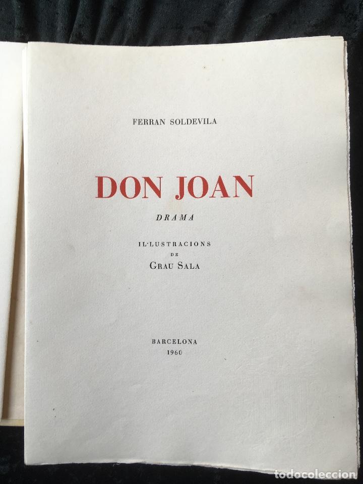 Libros antiguos: DON JUAN - FERRAN SOLDEVILA - ILUSTA GRAU SALA - EDICION LIMITADA Y NUMERADA - coleccionistas - Foto 2 - 160696126