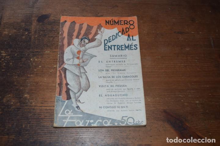 LA FARSE, NUMERO DEDICADO AL ENTREMES, EDITORIAL MADRID, 1933 (Libros antiguos (hasta 1936), raros y curiosos - Literatura - Teatro)