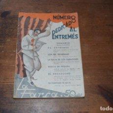 Libros antiguos: LA FARSE, NUMERO DEDICADO AL ENTREMES, EDITORIAL MADRID, 1933. Lote 161434050
