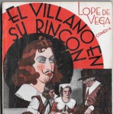 Libros antiguos: EL VILLANO EN SU RINCÓN - LOPE DE VEGA - LA FARSA 415. Lote 161456042