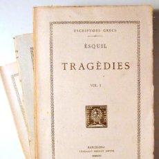 Libros antiguos: ÈSQUIL - TR. CARLES RIBA - TRAGÈDIES (3 VOL. - COMPLET) - TEXT ORIGINAL I TRADUCCIÓ - BARCELONA 1933. Lote 163089429