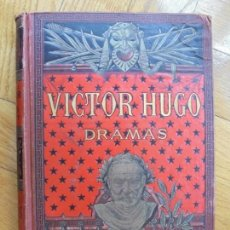 Libros antiguos: DRAMAS DE VICTOR HUGO:TOMO 2. Lote 163486330