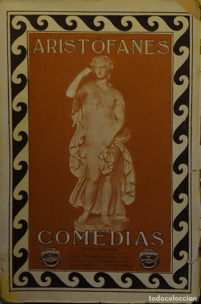 Libros antiguos: COMEDIAS DE ARISTÓFANES - Foto 3 - 163774474