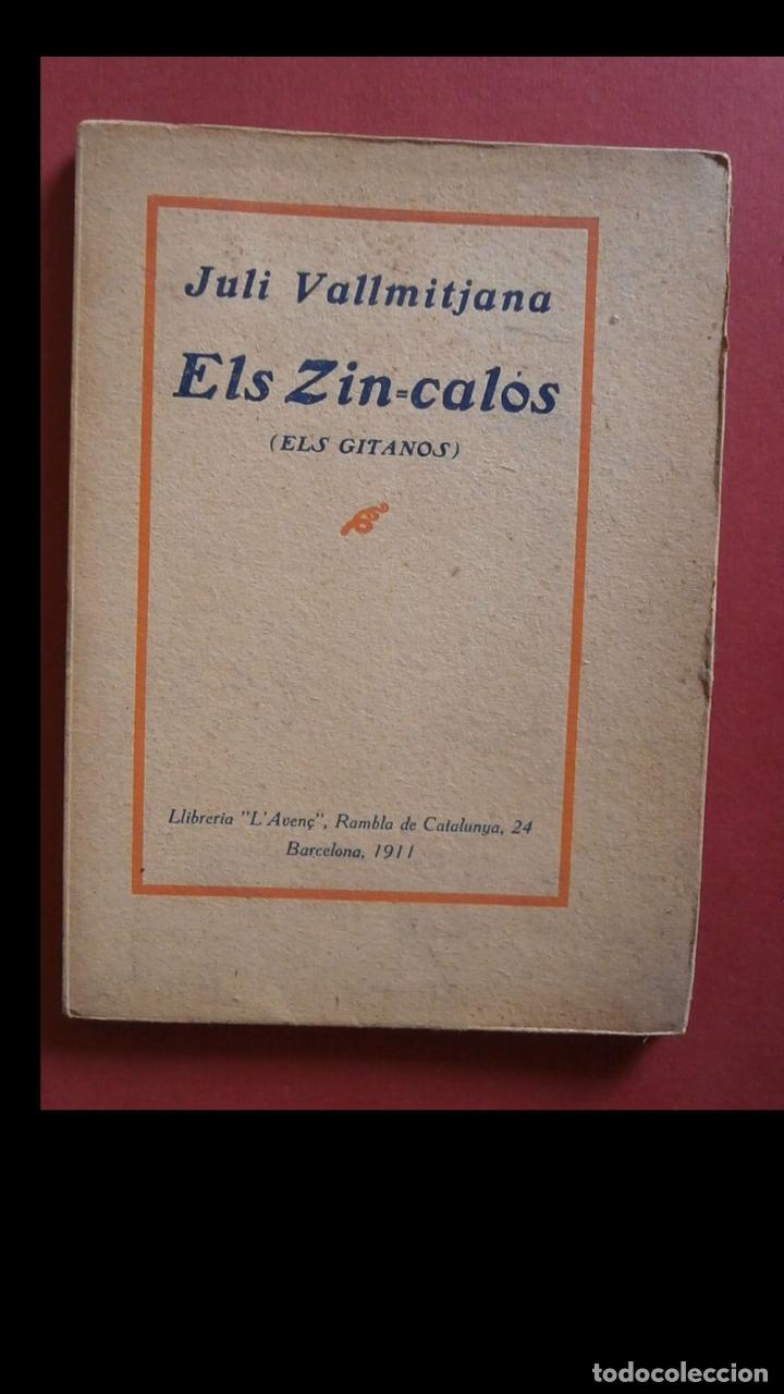 ELS ZIN-CALÓS. (ELS GITANOS). JULI VALLMITJANA (Libros antiguos (hasta 1936), raros y curiosos - Literatura - Teatro)