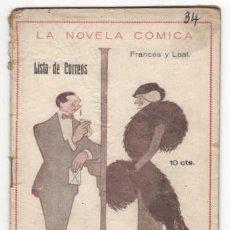 Libros antiguos: FRANCES, JOSÉ Y LEAL, FEDERICO: LISTA DE CORREOS. SAINETE. MADRID, LA NOVELA CÓMICA Nº 34 1917. . Lote 165975150