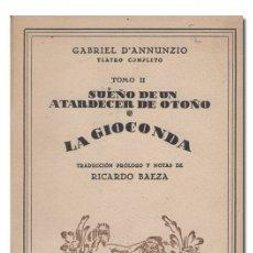 Libros antiguos: D'ANNUNZIO (GABRIEL).– TEATRO COMPLETO, TOMO II [2]. MUNDO LATINO, CIAP, [C. 1920]. Lote 166544405
