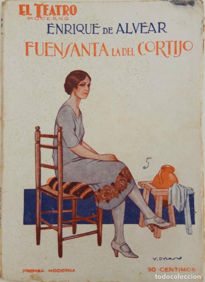 EL TEATRO MODERNO Nº 91 - FUENSANTA LA DEL CORTIJO - AÑO 1927 (Libros antiguos (hasta 1936), raros y curiosos - Literatura - Teatro)