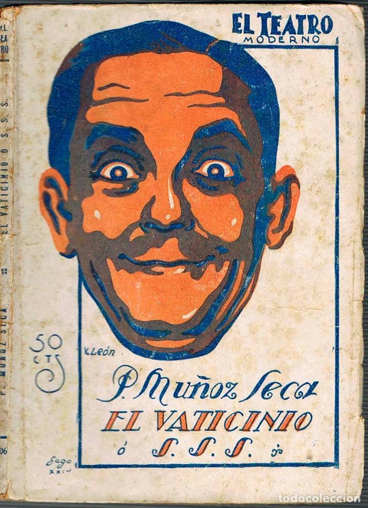 PEDRO MUÑOZ SECA - EL VATICINIO. COLECCIÓN EL TEATRO Nº 206 PRIMERA EDICIÓN (AÑO 1929) (Libros antiguos (hasta 1936), raros y curiosos - Literatura - Teatro)