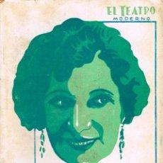 Libros antiguos: JACINTO BENAVENTE - UNA SEÑORA. COLECCIÓN EL TEATRO MODERNO, Nº 244 (AÑO 1930). Lote 167019664