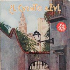 Libros antiguos: EL CUENTO AZUL Nº 14 - ENTREMESES VARIADOS - POR PEDRO MUÑOZ SECA . Lote 167919004