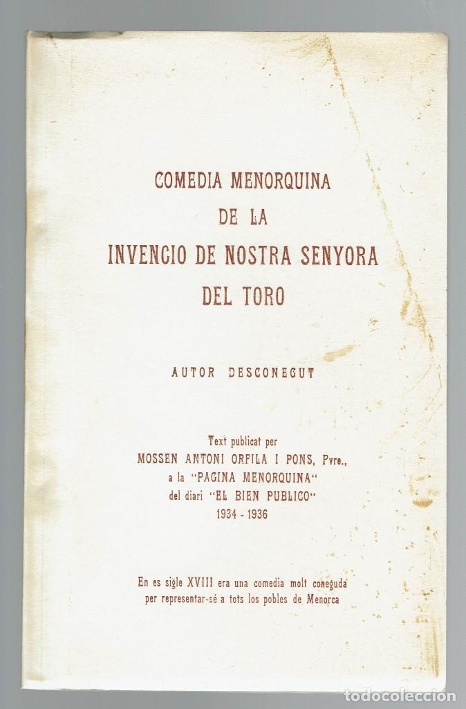 COMEDIA MENORQUINA DE LA INVENCIO DE NOSTRA SENYORA DEL TORO. AÑO 1934. (MENORCA.2.4) (Libros antiguos (hasta 1936), raros y curiosos - Literatura - Teatro)