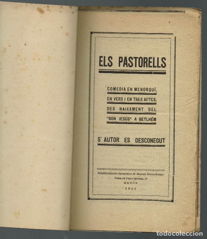 ELS PASTORELLS. COMÈDIA EN MENORQUÍ, EN VERS I EN TRES ACTES, DES NAIXEMENT... AÑO 1933(MENORCA.2.4) (Libros antiguos (hasta 1936), raros y curiosos - Literatura - Teatro)