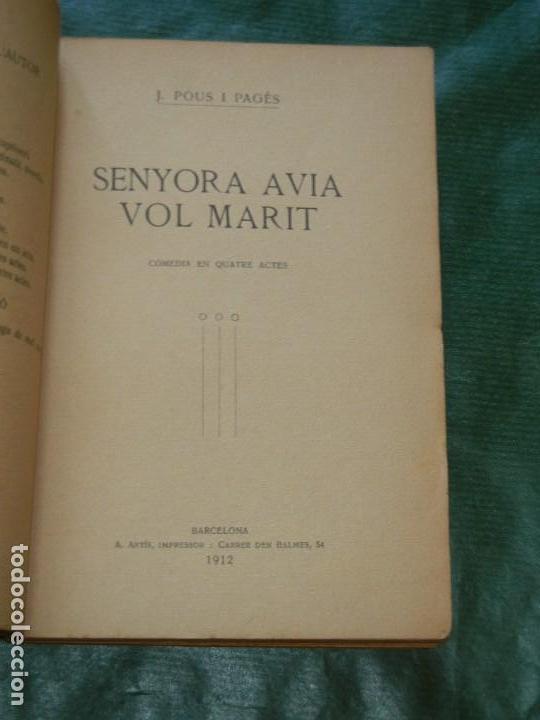 Libros antiguos: SENYORA AVIA VOL MARIT, DE J.POUS I PAGES - A.ARTIS 1912 - Foto 2 - 168349544