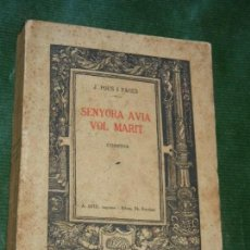 Libros antiguos: SENYORA AVIA VOL MARIT, DE J.POUS I PAGES - A.ARTIS 1912. Lote 168349544