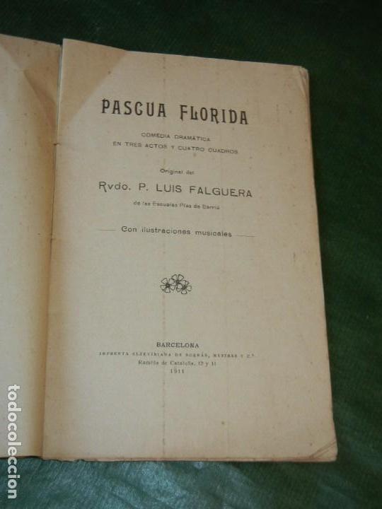 Libros antiguos: PASCUA FLORIDA, DE LUIS FALGUERA, - IMP.ELZEVIRIANA DE BORRAS MESTRES 1911 - Foto 2 - 168363608