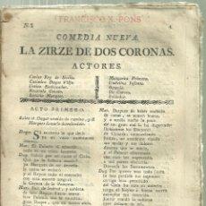 Libri antichi: 234.- COMEDIA NUEVA LA ZIRZE DE DOS CORONAS-POR LA VIUDA PIFERRER DE BARCELONA. Lote 189724526