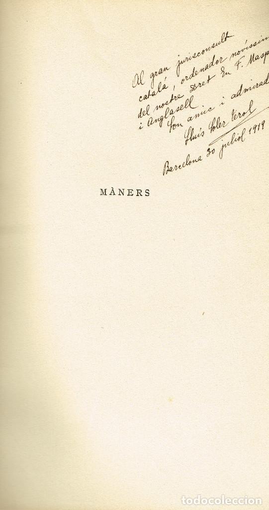 Libros antiguos: MANERS LLUÍS SOLER TEROL VALÈNCIA 1888 MANRESA 1958 DEDICAT AUTOR 1919 - Foto 2 - 168770448
