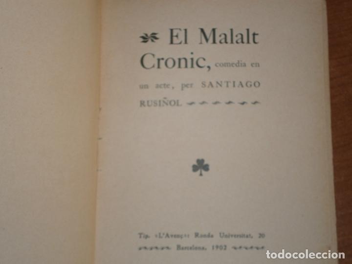 Libros antiguos: EL MALALT CRONIC. COMEDIA EN UN ACTE. SANTIAGO RUSIÑOL. CATALÀ - Foto 4 - 169323712