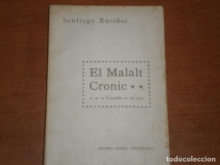 Libros antiguos: EL MALALT CRONIC. COMEDIA EN UN ACTE. SANTIAGO RUSIÑOL. CATALÀ - Foto 7 - 169323712