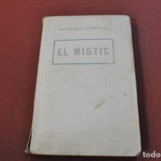 Libros antiguos: EL MISTIC - SANTIAGO RUSIÑOL - ATEM. Lote 169533096