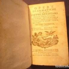 Livres anciens: PIETRO METASTASIO: - OPERE DRAMMATICHE (VOLUMEN II) - (VENEZIA, 1772). Lote 169721576
