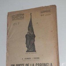 Libros antiguos: LA ESCENA CATALANA . Nº 17-330-355-346 . Y TORTOSA I SOLER. Lote 169734568