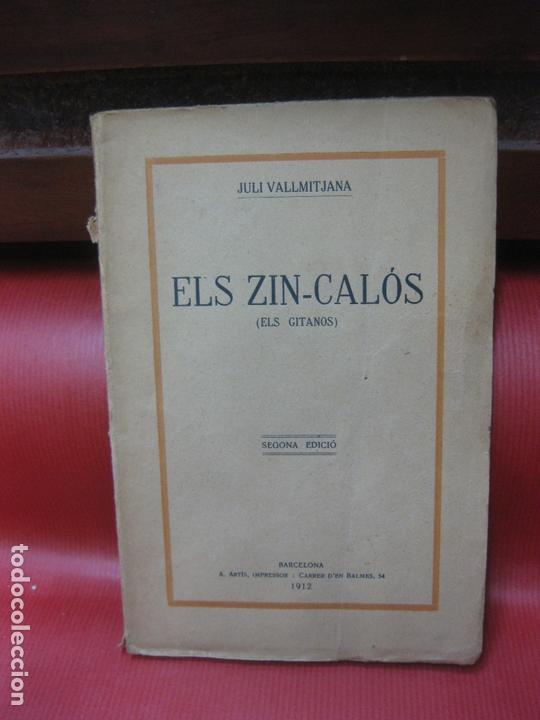 JULI VALLMITJANA. ELS ZIN-CALOS (ELS GITANOS). TEATRE. A. ARTES IMPRESSOR 1912 (Libros antiguos (hasta 1936), raros y curiosos - Literatura - Teatro)
