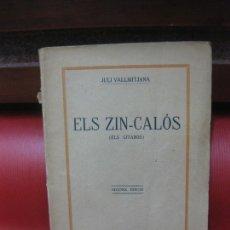 Libros antiguos: JULI VALLMITJANA. ELS ZIN-CALOS (ELS GITANOS). TEATRE. A. ARTES IMPRESSOR 1912. Lote 169976352