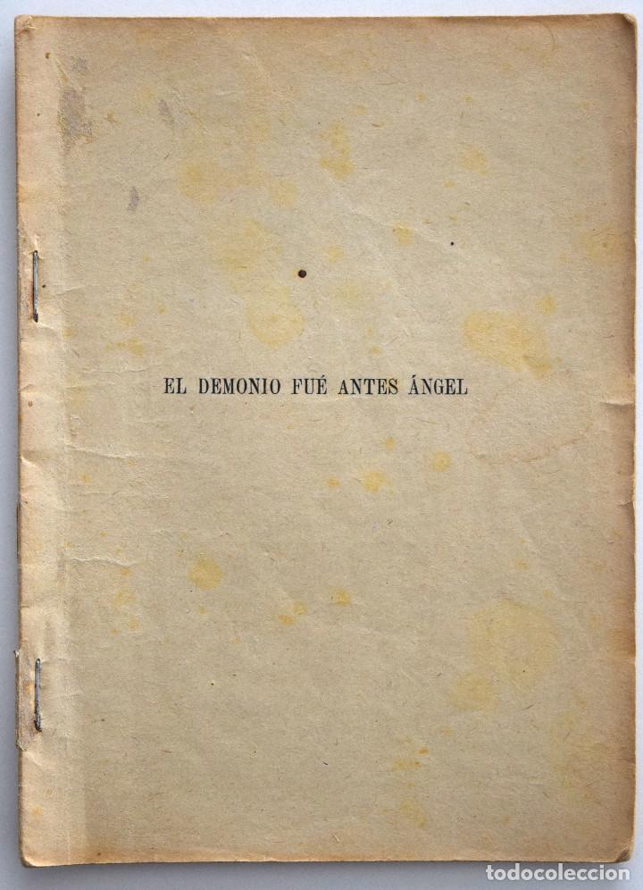 EL DEMONIO FUÉ ANTES ÁNGEL - JACINTO BENAVENTE - CASA EDITORIAL HERNANDO 1928 (Libros antiguos (hasta 1936), raros y curiosos - Literatura - Teatro)