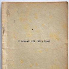 Libros antiguos: EL DEMONIO FUÉ ANTES ÁNGEL - JACINTO BENAVENTE - CASA EDITORIAL HERNANDO 1928. Lote 170426116
