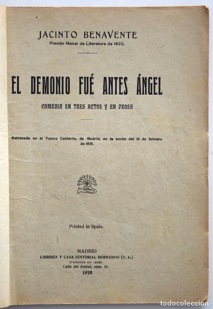 Libros antiguos: EL DEMONIO FUÉ ANTES ÁNGEL - JACINTO BENAVENTE - CASA EDITORIAL HERNANDO 1928 - Foto 3 - 170426116