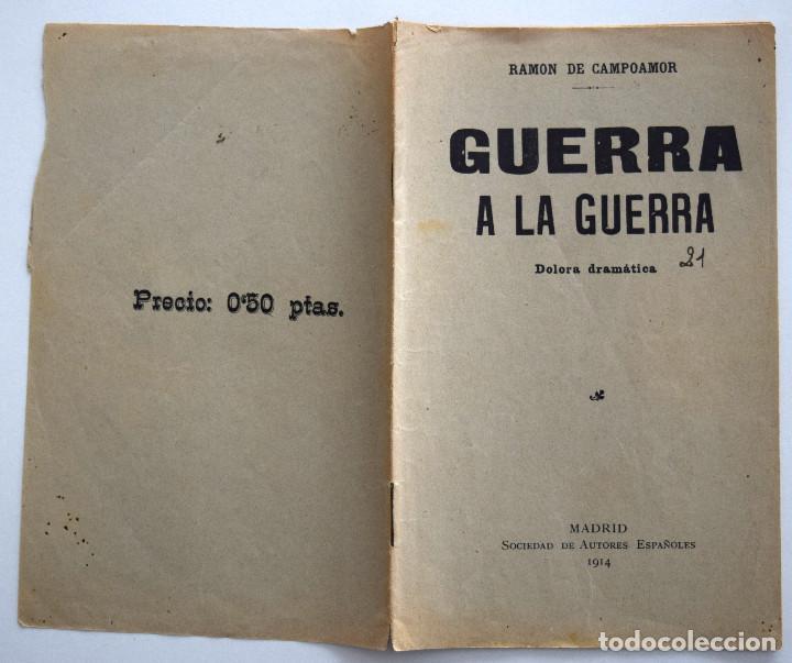 Libros antiguos: GUERRA A LA GUERRA - RAMÓN DE CAMPOAMOR - DOLORA DRAMÁTICA - SOCIEDAD DE AUTORES ESPAÑOLES 1914 - Foto 2 - 170427144