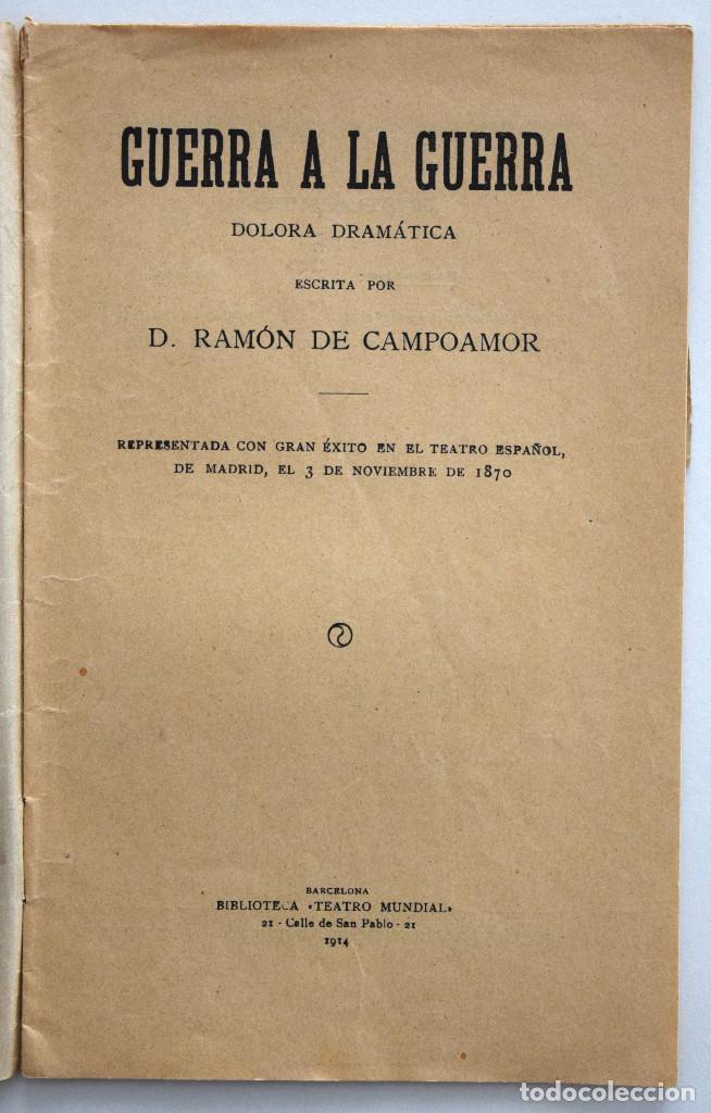Libros antiguos: GUERRA A LA GUERRA - RAMÓN DE CAMPOAMOR - DOLORA DRAMÁTICA - SOCIEDAD DE AUTORES ESPAÑOLES 1914 - Foto 3 - 170427144