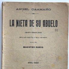 Libros antiguos: LA NIETA DE SU ABUELO - ÁNGEL CAAMAÑO - JUGUETE CÓMICO-LÍRICO - SOCIEDAD DE AUTORES ESPAÑOLES 1914. Lote 170427912