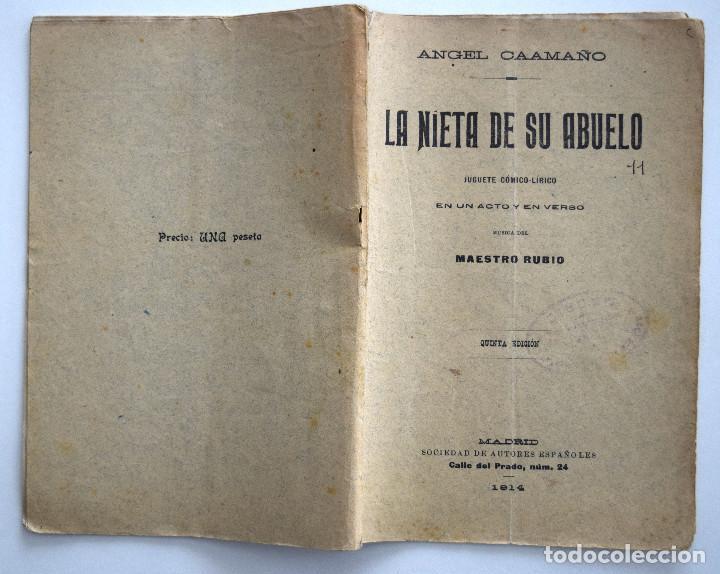 Libros antiguos: LA NIETA DE SU ABUELO - ÁNGEL CAAMAÑO - JUGUETE CÓMICO-LÍRICO - SOCIEDAD DE AUTORES ESPAÑOLES 1914 - Foto 2 - 170427912