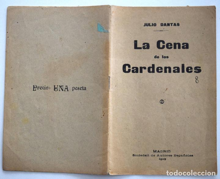 Libros antiguos: LA CENA DE LOS CARDENALES - JULIO DANTAS - SOCIEDAD DE AUTORES ESPAÑOLES MADRID 1913 - Foto 2 - 170428116
