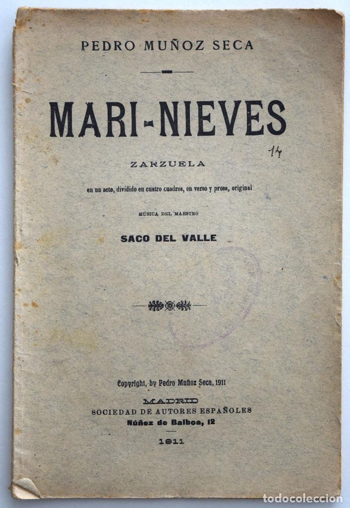 MARI-NIEVES - PEDRO MUÑOZ SECA - SOCIEDAD DE AUTORES ESPAÑOLES MADRID 1911 - LIBRETO ZARZUELA (Libros antiguos (hasta 1936), raros y curiosos - Literatura - Teatro)