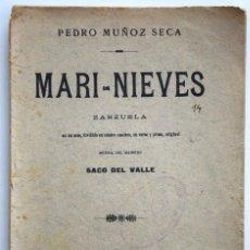 Libros antiguos: MARI-NIEVES - PEDRO MUÑOZ SECA - SOCIEDAD DE AUTORES ESPAÑOLES MADRID 1911 - LIBRETO ZARZUELA. Lote 170428732