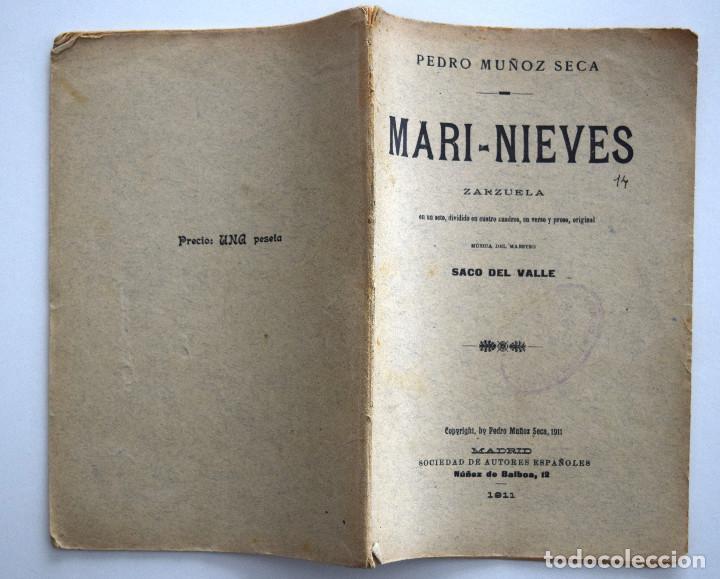 Libros antiguos: MARI-NIEVES - PEDRO MUÑOZ SECA - SOCIEDAD DE AUTORES ESPAÑOLES MADRID 1911 - LIBRETO ZARZUELA - Foto 2 - 170428732