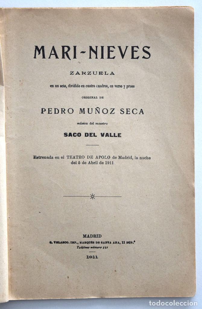 Libros antiguos: MARI-NIEVES - PEDRO MUÑOZ SECA - SOCIEDAD DE AUTORES ESPAÑOLES MADRID 1911 - LIBRETO ZARZUELA - Foto 3 - 170428732