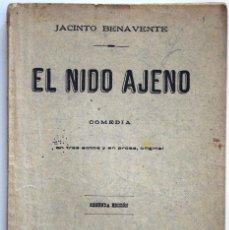 Libros antiguos: EL NIDO AJENO - JACINTO BENAVENTE - SOCIEDAD DE AUTORES ESPAÑOLES MADRID 1915. Lote 170428928