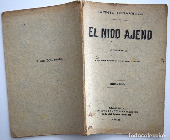 Libros antiguos: EL NIDO AJENO - JACINTO BENAVENTE - SOCIEDAD DE AUTORES ESPAÑOLES MADRID 1915 - Foto 2 - 170428928