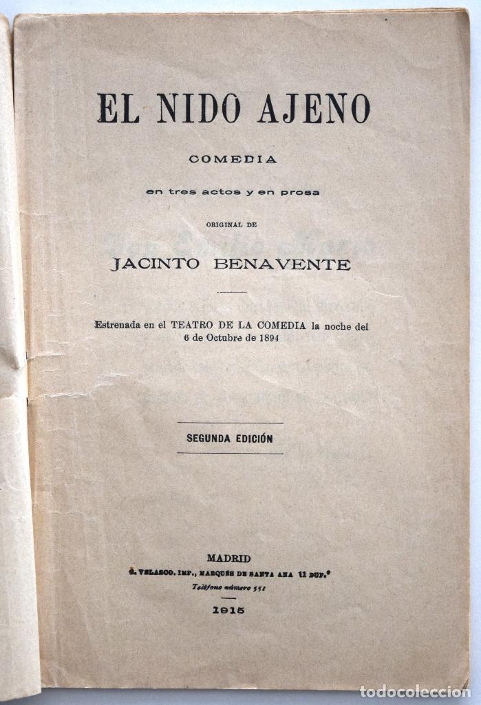 Libros antiguos: EL NIDO AJENO - JACINTO BENAVENTE - SOCIEDAD DE AUTORES ESPAÑOLES MADRID 1915 - Foto 3 - 170428928