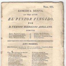 Libros antiguos: VICENTE RODRÍGUEZ ARELLANO: COMEDIA NUEVA N134, EL PINTOR FINGIDO. VALENCIA, ILDEFONSO MOMPIÉ 1822. Lote 171256653