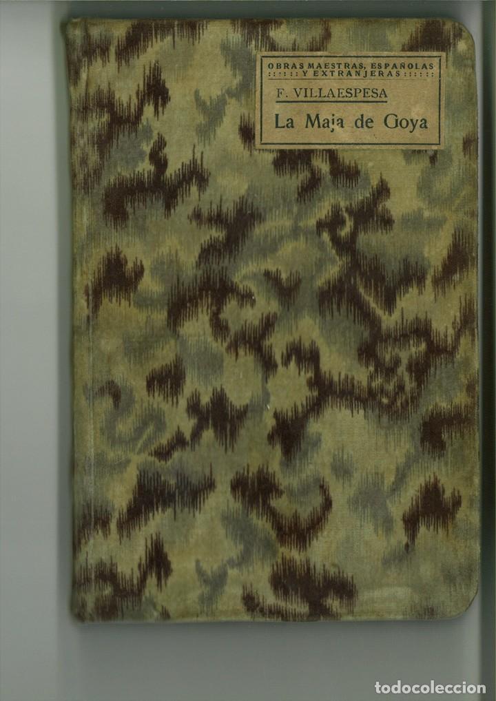 LA MAJA DE GOYA. DRAMA EN TRES ACTOS. FRANCISCO VILLAESPESA (Libros antiguos (hasta 1936), raros y curiosos - Literatura - Teatro)