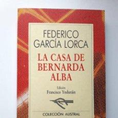 Libros antiguos: LA CASA DE BERNARDA ALBA FEDERICO GARCÍA LORCA. Lote 171662304