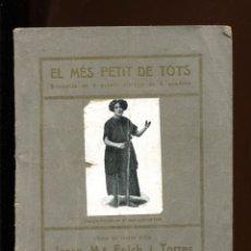 Livres anciens: JOSEP Mª FOLCH I TORRES. EL MÉS PETIT DE TOTS. RONDALLA EN 3 ACTES. ED. BAGUÑA 1922. Lote 171845179