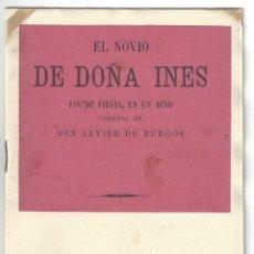 Libros antiguos: EL NOVIO DE DOÑA INÉS. JAVIER DE BURGOS. BUENOS AIRES- 1884 (TENORIO). Lote 171966777